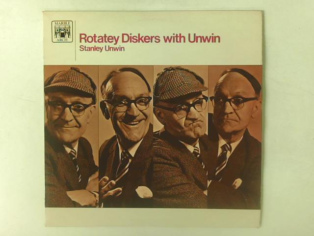 Rotatey Diskers With Unwin LP By Stanley Unwin
