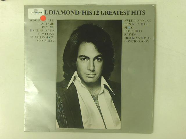 His 12 Greatest Hits By Neil Diamond