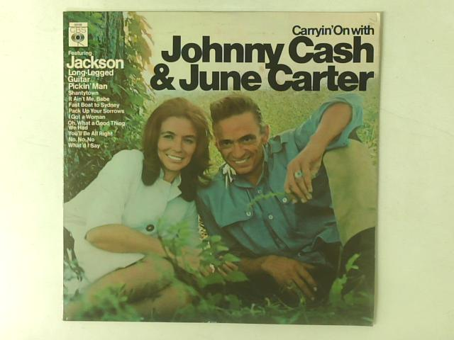 Carryin' On With LP By Johnny Cash & June Carter Cash