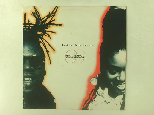 "Back To Life (Club Mix) 12"" By Soul II Soul"