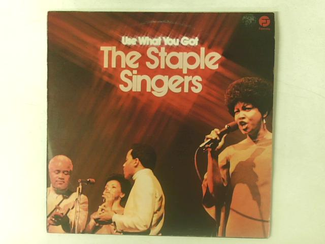 Use What You Got LP By The Staple Singers
