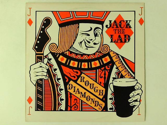 Rough Diamonds LP By Jack The Lad