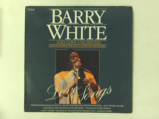 Love Songs LP By Barry White & Love Unlimited
