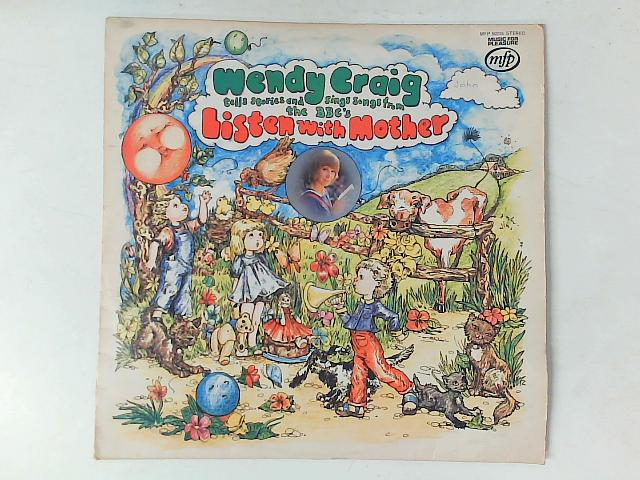 Tells Stories And Sings Songs From The BBC's Listen With Mother LP By Wendy Craig
