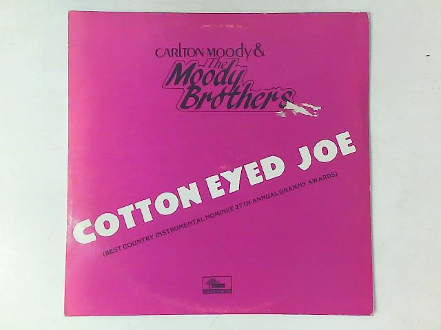 Cotton Eyed Joe (Best Country Instrumental Nominee 27th Annual Grammy Awards) LP By Carlton Moody (2)