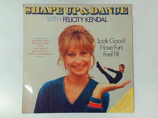 Shape Up And Dance With Felicity Kendal LP with GUIDE By Felicity Kendal