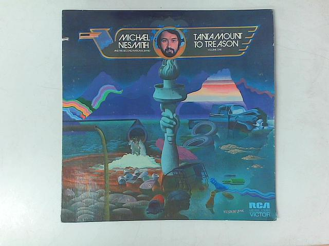 Tantamount To Treason Volume One LP By Michael Nesmith & The Second National Band