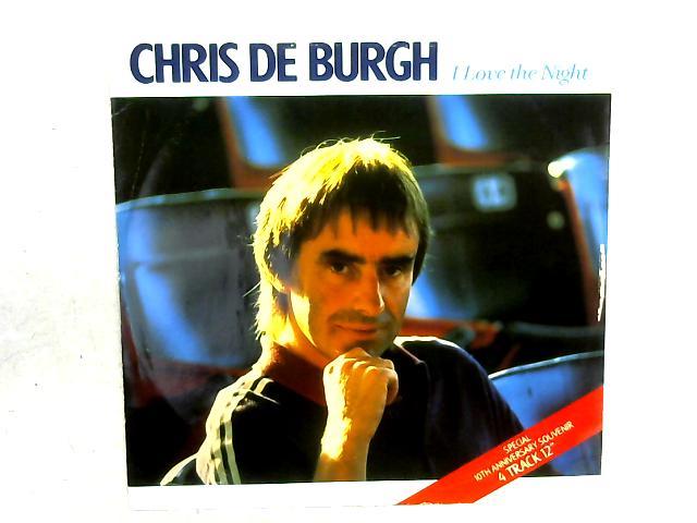 I Love The Night 12in Single By Chris De Burgh