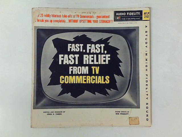 Fast, Fast, Fast Relief From TV Commercials LP By Bob McFadden