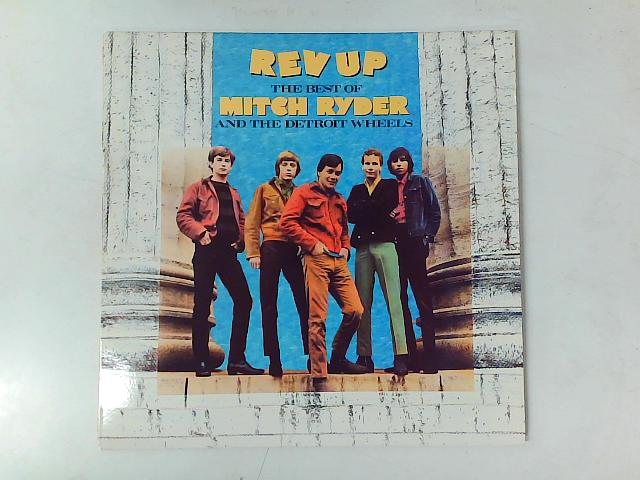 Rev Up - The Best Of Mitch Ryder & The Detroit Wheels LP COMP By Mitch Ryder & The Detroit Wheels
