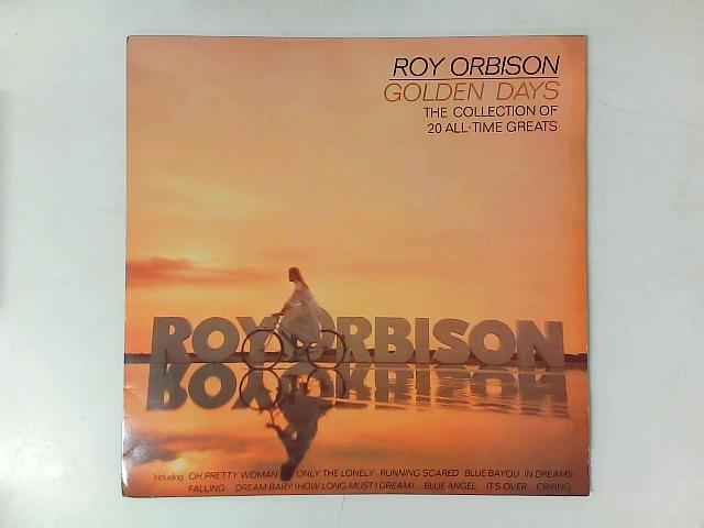 Golden Days The Collection Of 20 All-Time Greats LP By Roy Orbison