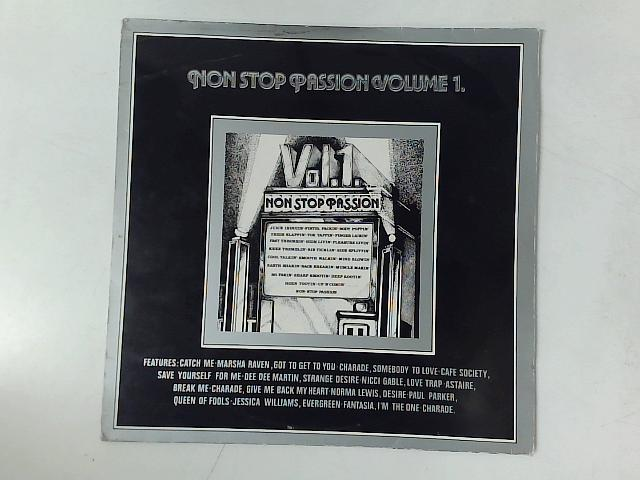 Non Stop Passion Volume 1. 12in COMP MIXED By Various