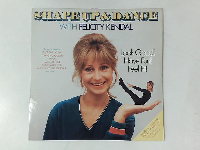 Shape Up And Dance With LP with GUIDE By Felicity Kendal