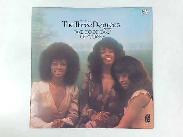 Take Good Care Of Yourself LP By The Three Degrees