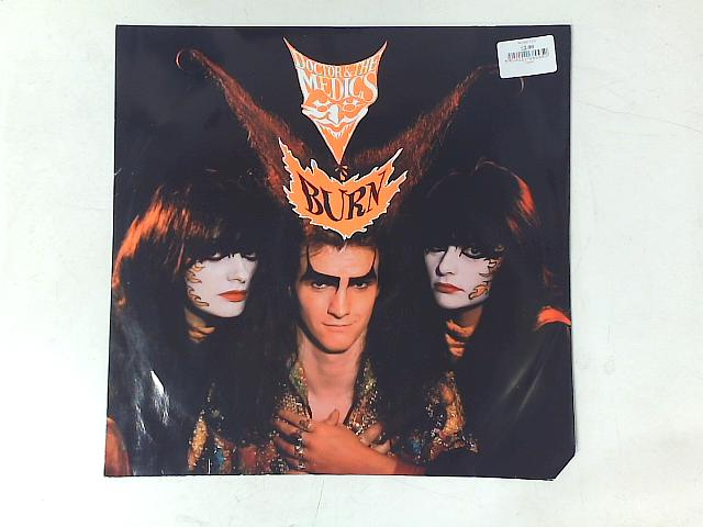 Burn 12in By Doctor & The Medics