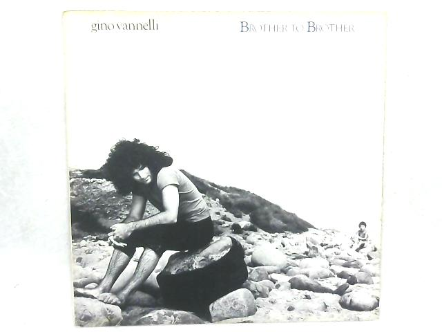 Brother To Brother LP By Gino Vannelli