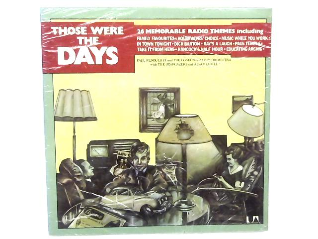 Those Were The Days- 26 Memorable Radio Themes LP By Paul Fenoulhet