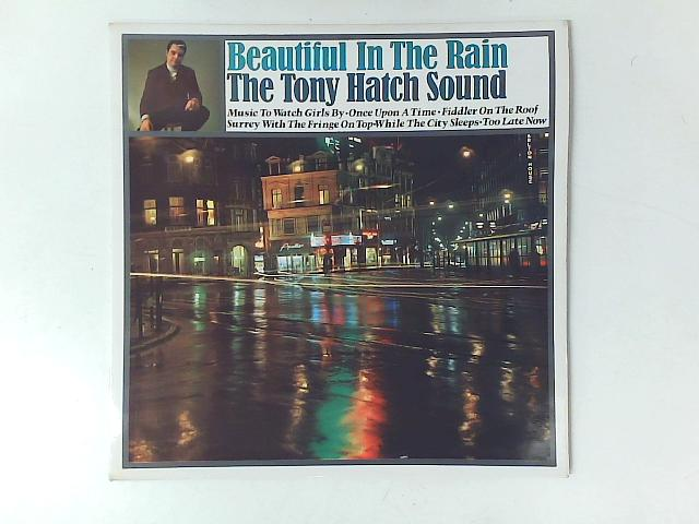 Beautiful In The Rain LP By The Tony Hatch Sound