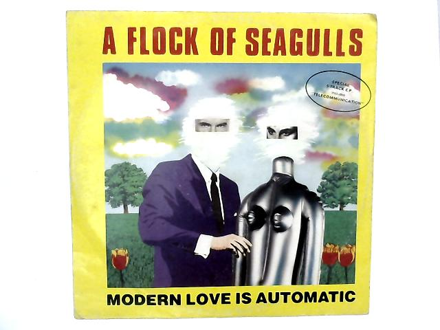 Modern Love Is Automatic 12in EP By A Flock Of Seagulls
