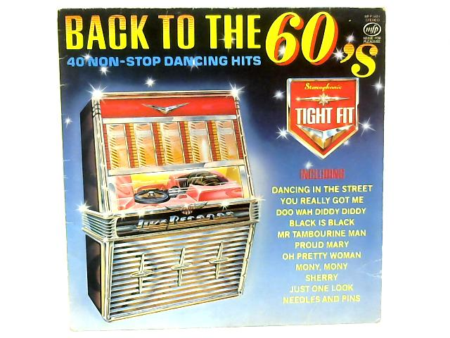 Back To The 60's LP By Tight Fit