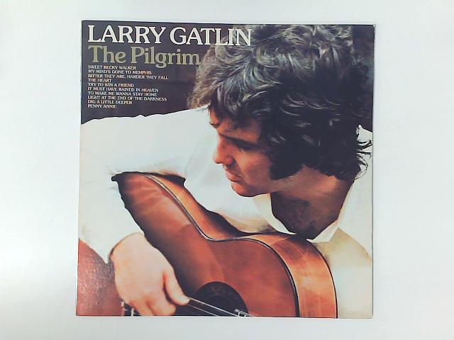 The Pilgrim LP By Larry Gatlin