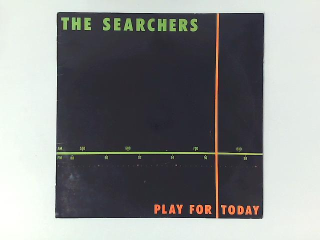 Play For Today LP By The Searchers