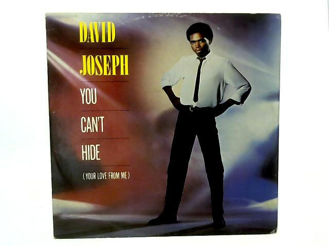 You Can't Hide (Your Love From Me) 12in Single By David Joseph