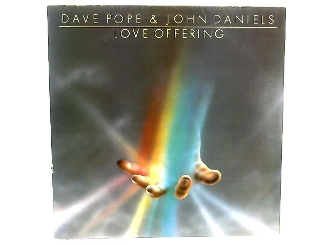 Love Offering LP By Dave Pope & John Daniels