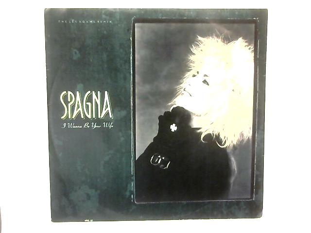 I Wanna Be Your Wife (The Les Adams Remix) 12in Single By Ivana Spagna