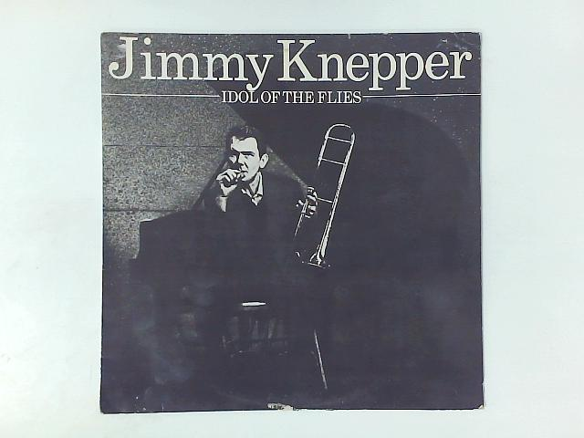 Idol Of The Flies LP By Jimmy Knepper