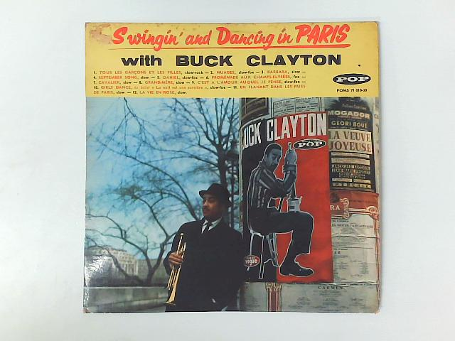 Swingin' And Dancing in Paris with Buck Clayton LP By Buck Clayton