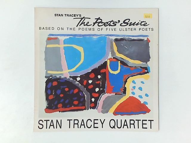 The Poets' Suite LP By The Stan Tracey Quartet