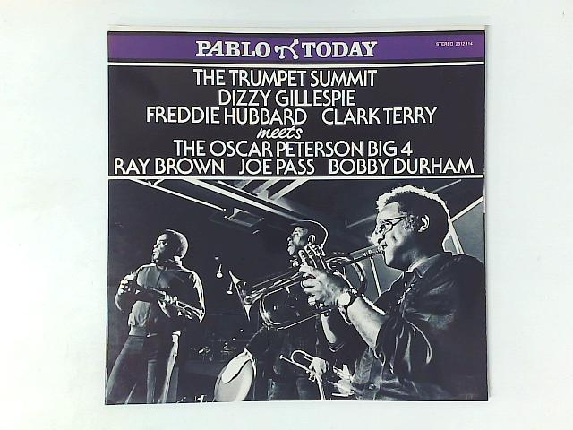 The Trumpet Summit Meets The Oscar Peterson Big 4 LP By Dizzy Gillespie