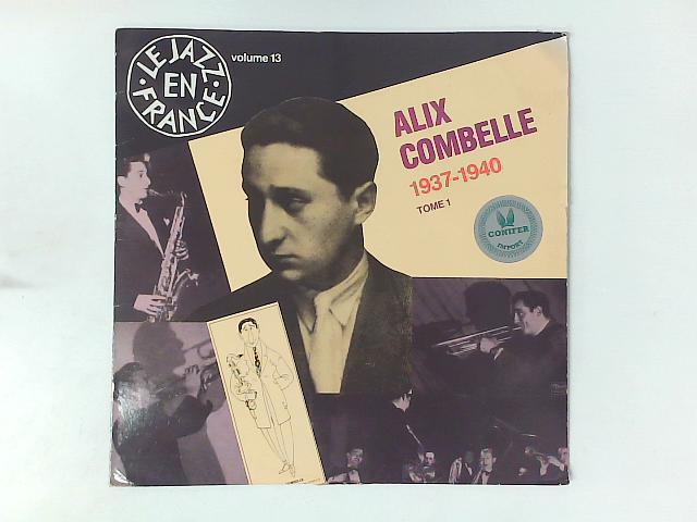 1937-1940 Tome 1 LP COMP By Alix Combelle