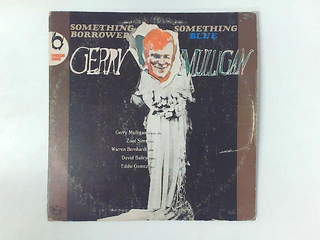 Something Borrowed - Something Blue LP By Gerry Mulligan