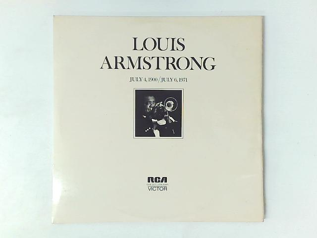 July 4, 1900 - July 6 1971 2x LP By Louis Armstrong