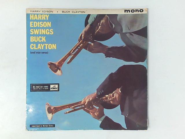 Harry Edison Swings Buck Clayton (And Vice Versa) LP By Harry Edison