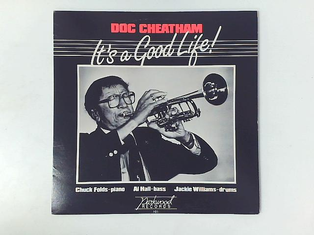 It's A Good Life! LP By Doc Cheatham