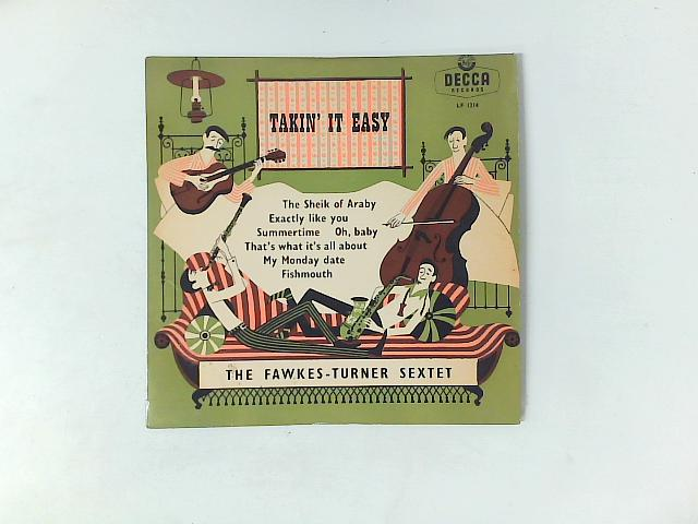Takin' It Easy 10in LP By The Fawkes-Turner Sextet