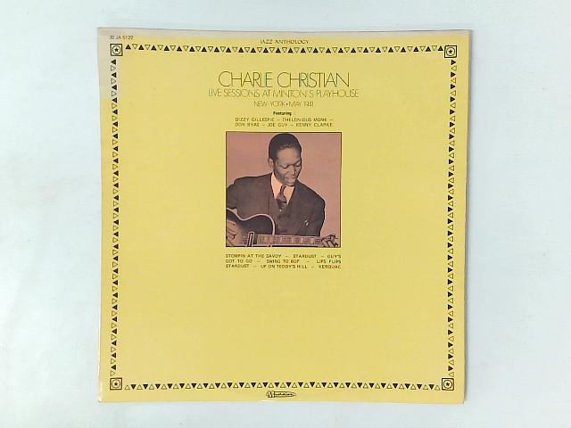 Live Sessions At Minton's Playhouse - New York - May 1941 LP By Charlie Christian