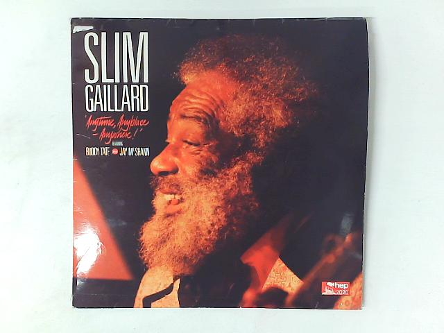 Anytime, Anyplace, Anywhere! LP By Slim Gaillard