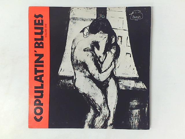 Copulatin' Blues Volume One LP COMP REISSUE By Various
