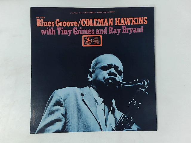 Blues Groove LP By Coleman Hawkins