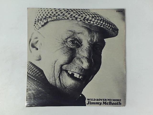 Wild Rover No More LP By Jimmy McBeath