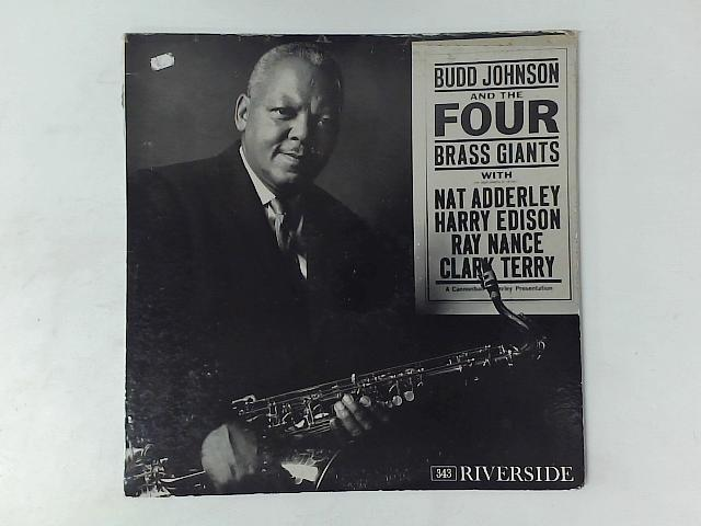 Budd Johnson And The Four Brass Giants LP By Budd Johnson