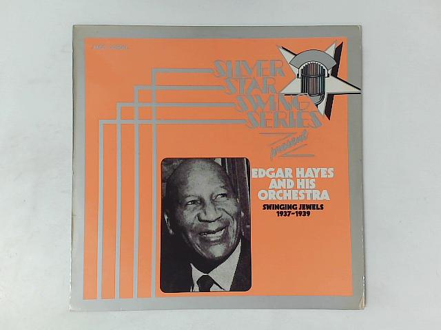 Swinging Jewels 1937 - 1939 LP By Edgar Hayes And His Orchestra