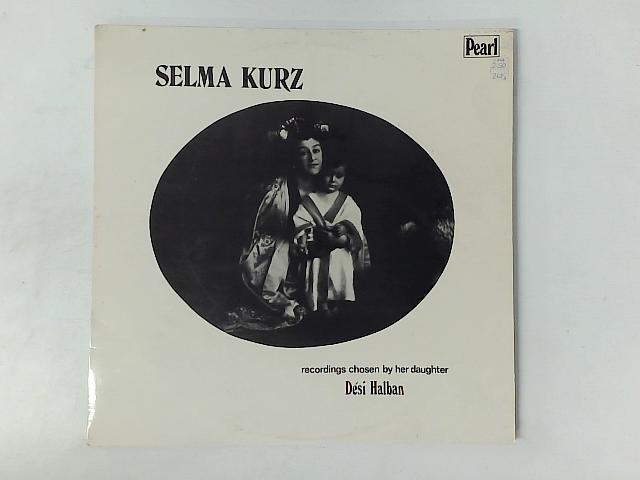 Selma Kurz 2xLP COMP GATEFOLD By Selma Kurz