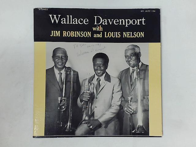 Wallace Davenport With Jim Robinson And Louis Nelson LP SIGNED By Wallace Davenport