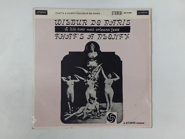 That's A Plenty LP By Wilbur De Paris And His New New Orleans Jazz
