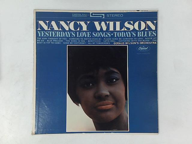Yesterday's Love Songs • Today's Blues LP By Nancy Wilson